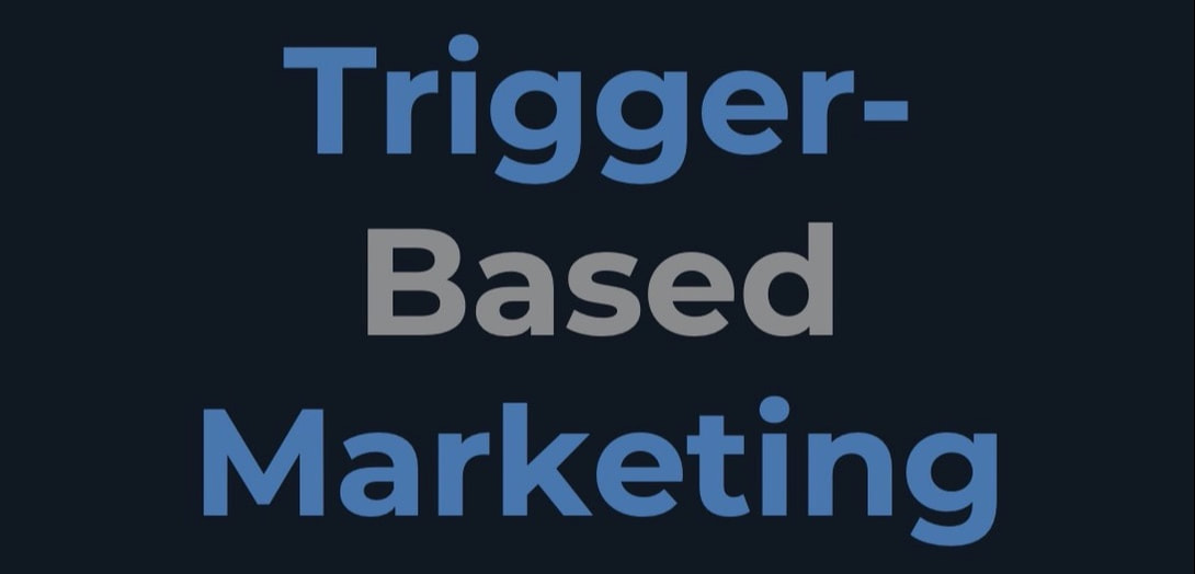 Was ist Trigger-Based Marketing?