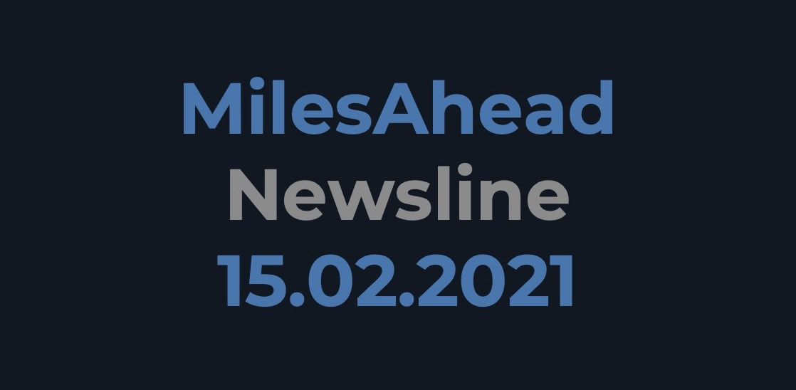 MilesAhead Newsline 15.02.2021