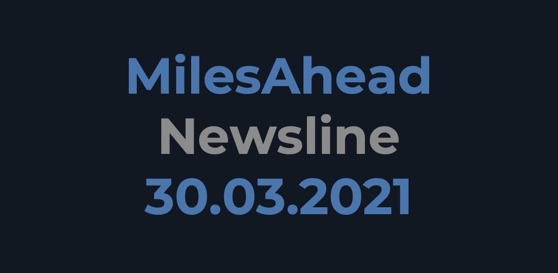 MilesAhead Newsline 30.03.2021
