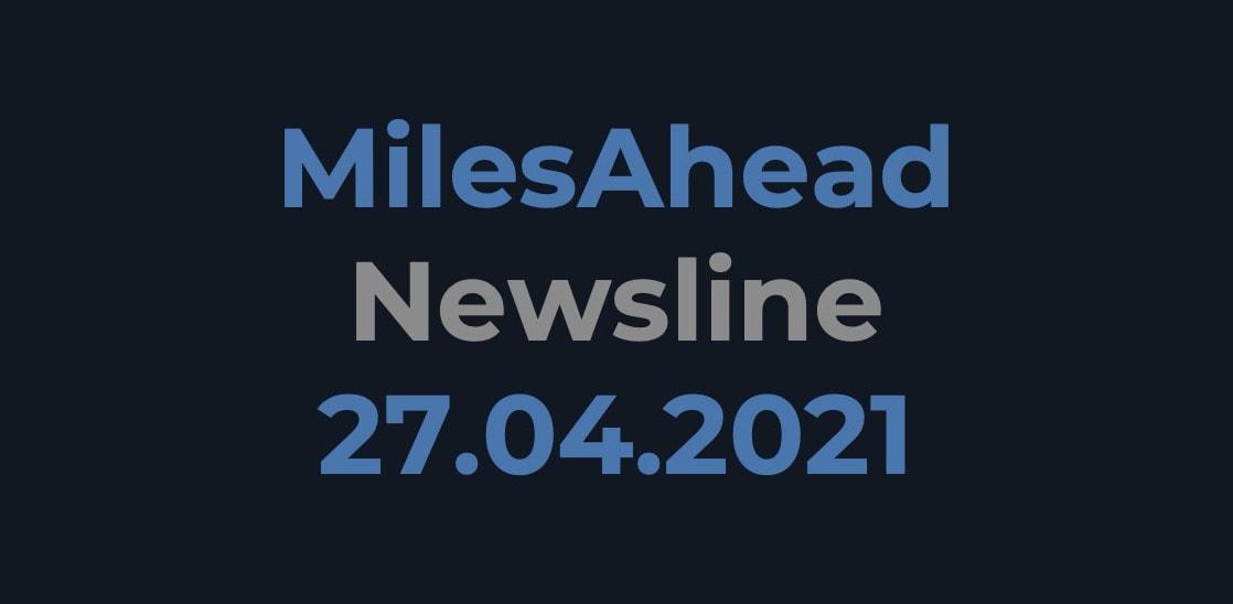 MilesAhead Newsline 27.04.2021